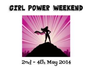 Girl Power Weekend